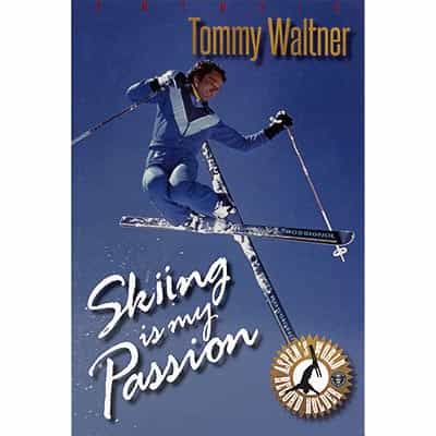 Skiing is my Passion by Tommy Waltner