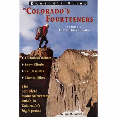 Dawsons Guide to Colorado Fourteeners Vol. 1 Book - Signed by Lou Dawson