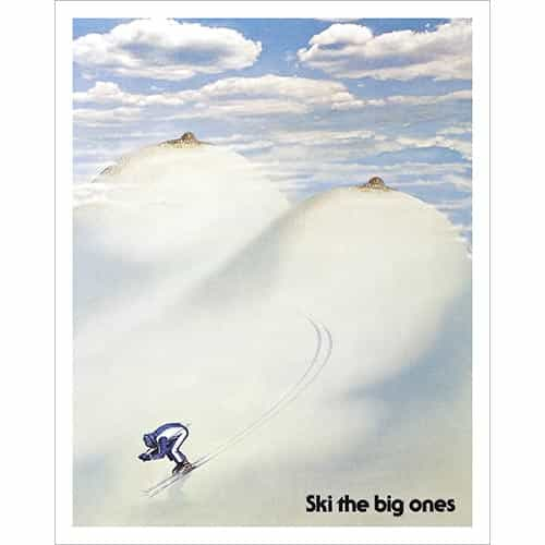 Ski the Big Ones Ski Poster