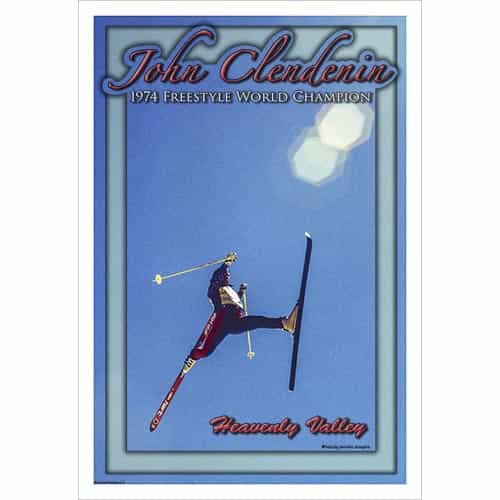 John Clendenin 1974 Freestyle Champion in Heavenly Valley Ski Poster