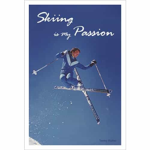 'Skiing Is My Passion' Tommy Waltner in Rossignol Ad Ski Poster