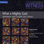 What A Mighty God - Spirituals and Gospels for Chorus - VocalEssence