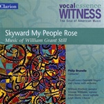 William Grant Still: Skyward My People Rose - VocalEssence - Philip Brunelle