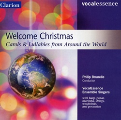 Welcome Christmas - Carols & Lullabies from Around the World VocalEssence