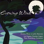 Evening Wind: Choral Music by J.A.C. Redford - Los Angeles Chamber Singers