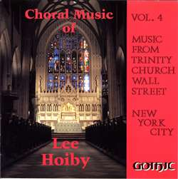 Choral Music of Lee Hoiby - Trinity Church Wall Street