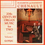 20th-century Organ Music Two v.1 - Ray and Elizabeth Chenault