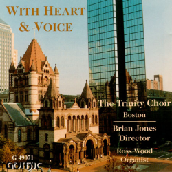 With Heart and Voice - Trinity Church Boston