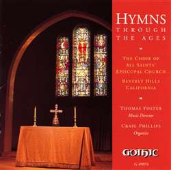 Hymns through Ages - All Saints Beverly Hills- Thomas Foster