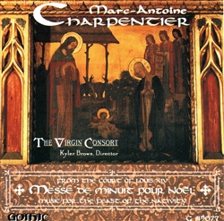Charpentier - Christmas Mass - Virgin Consort
