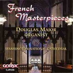 French Masterpieces - Douglas Major - Washington National Cathedral