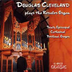 The Rosales Organ - Trinity Cathedral, Portland, OR - Douglas Cleveland