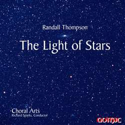 Randall Thompson - The Light of Stars - Choral Arts