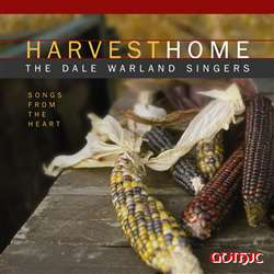 Harvest Home - Dale Warland Singers
