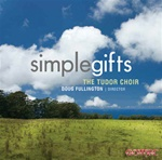 Simple Gifts: Tudor Choir, Doug Fullington, director