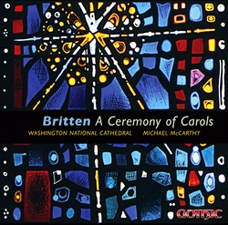 Britten: Ceremony of Carols, National Cathedral Choir, Michael McCarthy
