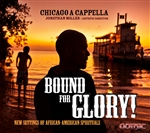 Bound for Glory - New settings of African-American spirituals