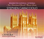 Choral music of Stephen Caracciolo