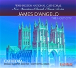 Choral music of James D'Angelo