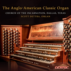 The Anglo-American Classic Organ/Dettra