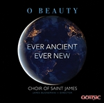O Beauty Ever Ancient Ever New - Choir of St James (LA) / Buonemani