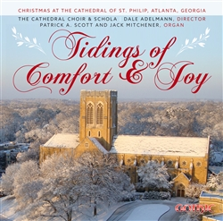 Tidings of Comfort & Joy / Choirs of St Philip (Atlanta) Adelmann