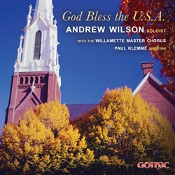 God Bless the U.S.A. - Andrew Wilson and the Willamette Master Chorus, Paul Klemme, director