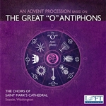 Advent Procession 'O' Antiphons - St Marks Cathedral Choirs - Peter Hallock - J. Melvin Butler