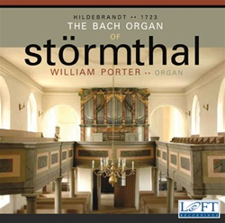 The Bach Organ of Störmthal William Porter