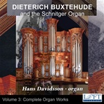 Buxtehude organ works: The Schnitger Organ - Hans Davidsson