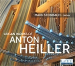 The Organ Music of Anton Heiller / Steinbach