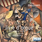 Messiaen: Livre d'Orgue and Individual works / Andrews (2 CDs!)