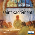 Messiaen: Livre du Saint Sacrement / Andrews (2 CDs!)