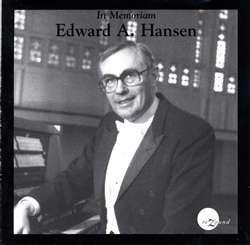 Edward Hansen: In Memoriam
