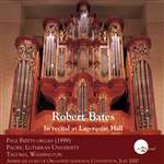 In Recital at Lagerquist Hall - Robert Bates