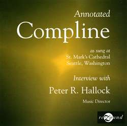 Annotated Compline - Roger Sherman - Peter Hallock