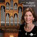 Bach, Improvisations and the Liturgical Year/Pamela Ruiter-Feenstra