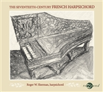 The 17th Century French Harpsichord / Sherman - Digital Album