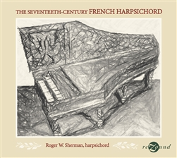 The 17th Century French Harpsichord / Sherman