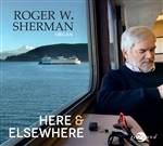 Sherman: Here and Elsewhere