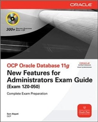 OCP Oracle Database 11g New Features for Administrators Exam Guide