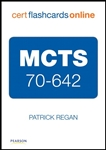 MCTS 70-642 Cert Flash Cards Online: Windows Server 2008 Network Infrastructure, Configuring