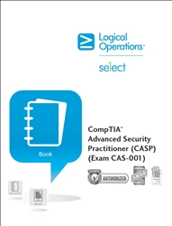 CompTIA Advanced Security Practitioner (CASP) (Exam CAS-001) Instructor Print Courseware - CompTIA Authorized