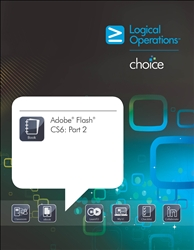 LogicalCHOICE Adobe Flash CS6: Part 2 Print/Electronic Training Bundle