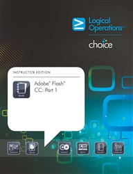LogicalCHOICE Adobe Flash CC: Part 1 Print/Electronic Training Bundle