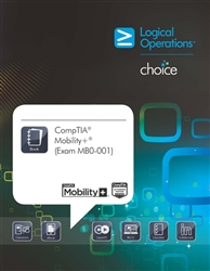 LogicalCHOICE CompTIA Mobility+ (Exam MB0-001)