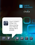 Cisco CCNA 3.0: Interconnecting Cisco Network Devices, Part 2 (ICND2) Instructor Print Courseware