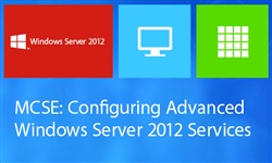 MCSE: Configuring Advanced Windows Server 2012 Services (70-412)