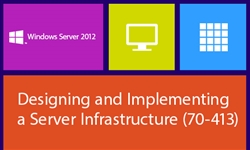 MCSE: Designing and Implementing a Server Infrastructure (70-413)