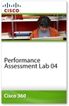 Cisco 360 Learning Program for CCIE Routing and Switching: Performance Assessment Lab 04
